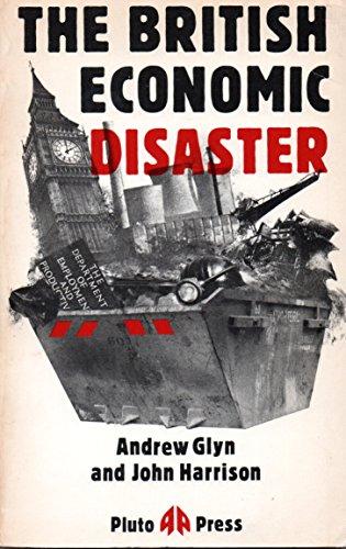 9780861043170: British Economic Disaster, The