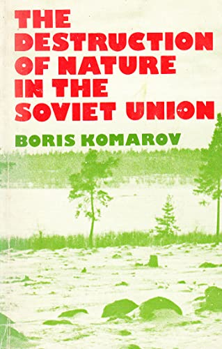 9780861043231: Destruction of Nature in the Soviet Union