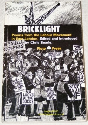 Bricklight: Poems from the Labour Movement in East London
