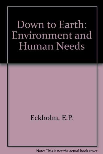 9780861043811: Down to Earth: Environment and Human Needs
