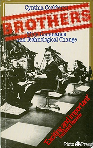 9780861043842: Brothers: Male Dominance and Technological Change