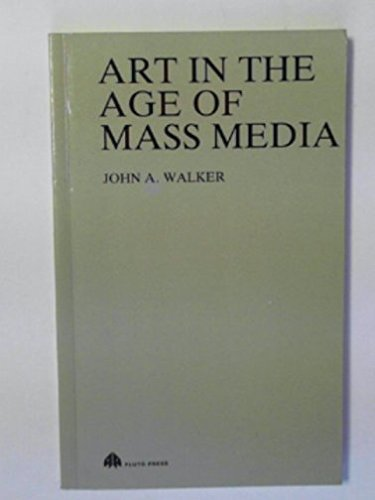 9780861047185: Art in the Age of Mass Media