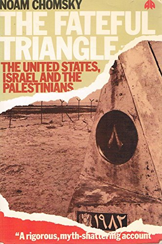 9780861047413: Fateful Triangle, The: Israel, the United States and the Palestinians