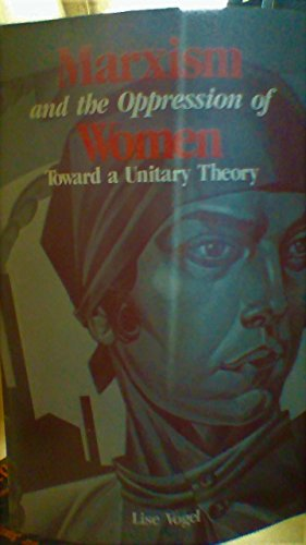 9780861047482: Marxism and the Oppression of Women: Towards a Unitary Theory