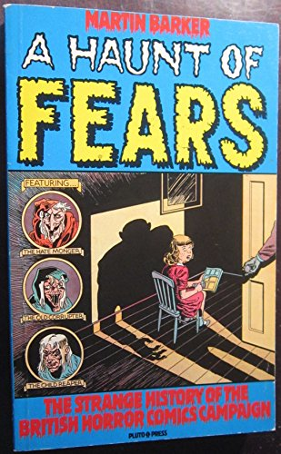 9780861047512: A Haunt of Fears: Strange History of the British Horror Comics Campaign