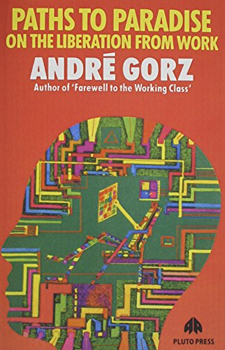 9780861047628: Paths to Paradise: On the Liberation from Work