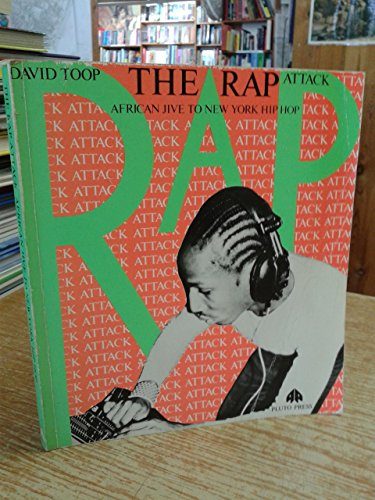 9780861047772: The Rap Attack: African Jive to New York Hip Hop