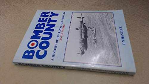 9780861111008: Bomber country: A history of the Royal Air Force in Lincolnshire (Lincolnshire history series)
