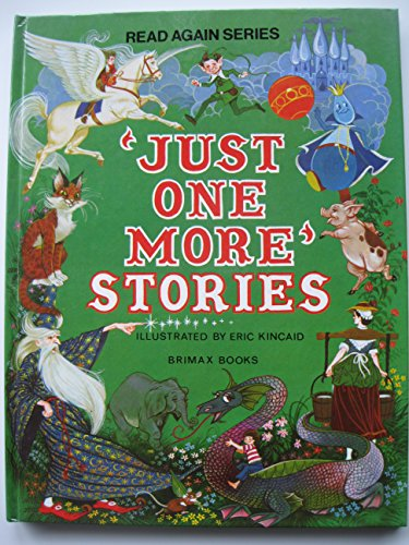Just One More Stories (0861120051) by Kincaid, Eric