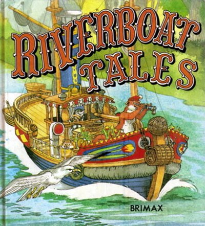9780861121700: Riverboat Tales