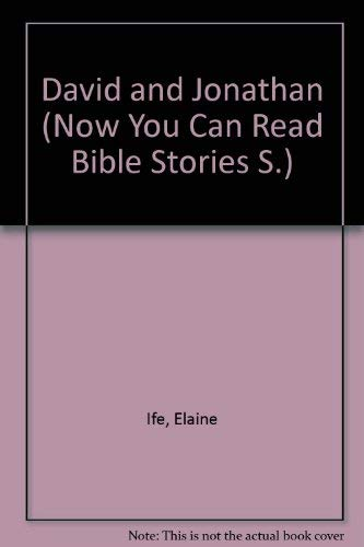 9780861121861: David and Jonathan (Now You Can Read Bible Stories)