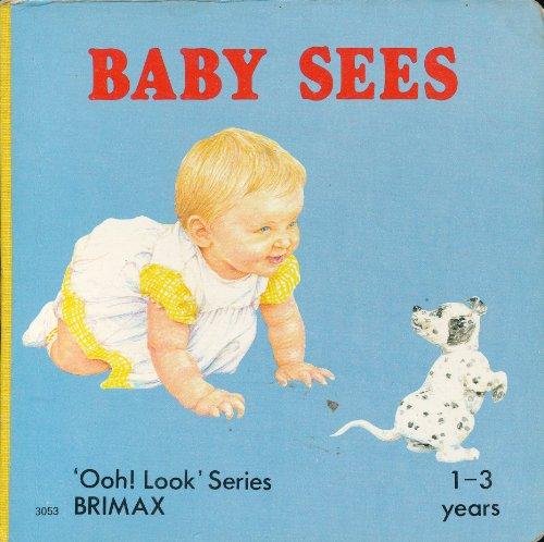 9780861122424: Baby Sees (Ooh! Look Series)