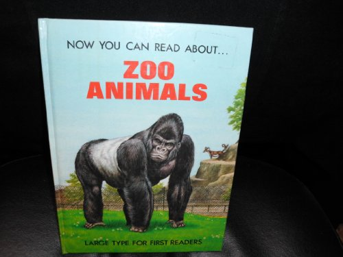 Now You Can Read about. Zoo Animals: Attmore, Stephen