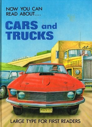 9780861122875: Cars and Trucks (Now You Can Read About)