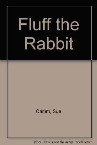 Fluff the Rabbit (0861123182) by Sue Camm