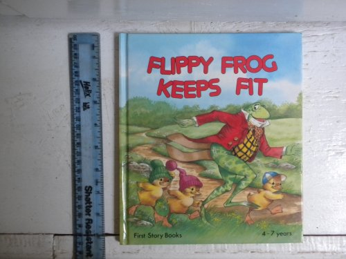 9780861123520: Flippy Frog Keeps Fit