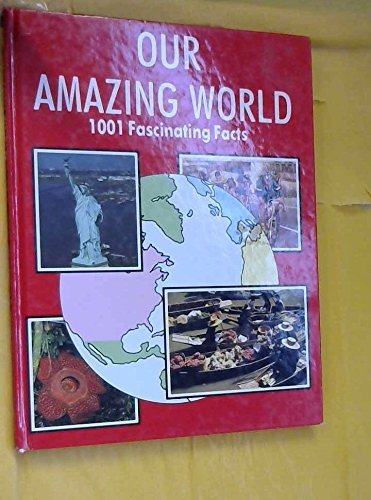 9780861123643: Our Amazing World: 1001 Fascinating Facts