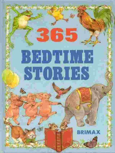 365 Bedtime Stories / Brimax [Hardback Edition ; Three Hundred Sixty Five Bedtime Stories]: Ed...
