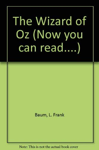9780861124015: The Wizard of Oz (Now You Can Read....)
