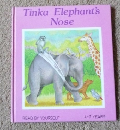 9780861124091: Tinka Elephant's Nose (Read by Yourself)