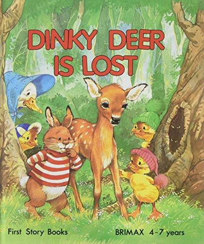 Dinky Deer Is Lost: June Woodman