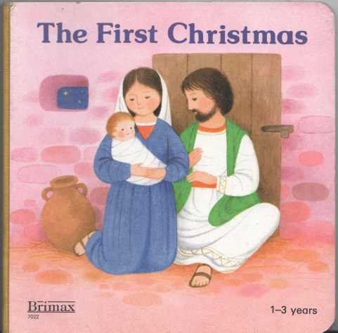 9780861125234: The First Christmas (Board Book for Ages 1-3)