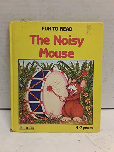 9780861125562: Noisy Mouse