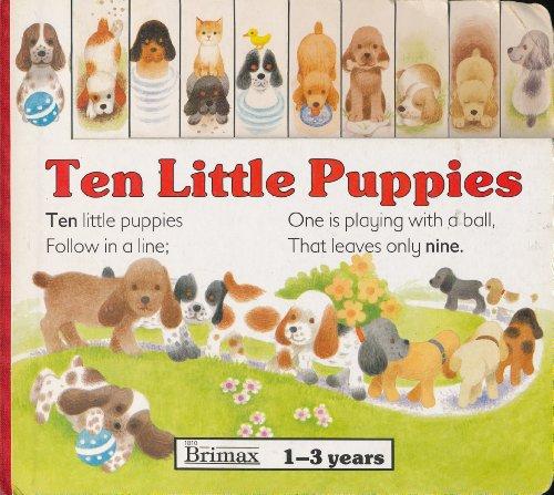 Ten Little Puppies (Board Counting Books): Brimax Books Ltd