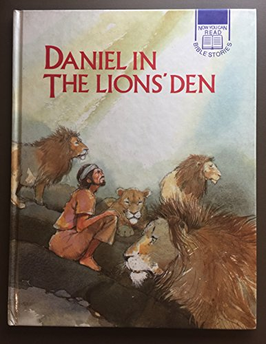 9780861127863: Daniel in the Lion's Den (Now You Can Read Bible Stories)