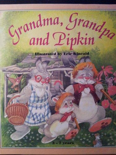 9780861128532: Grandma, Grandpa and Pipkin