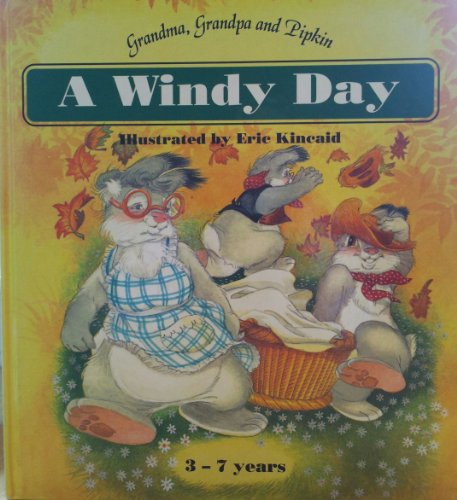 9780861128624: Windy Day (Grandma, Grandpa & Pipkin)