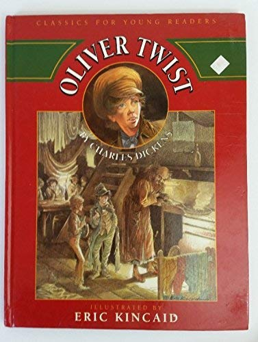 Oliver Twist (Classics for Young Readers)