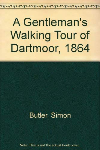 A Gentleman's Walking Tour of Dartmoor, 1864
