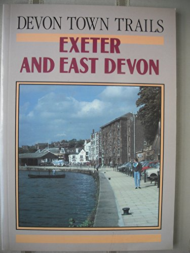 Devon Town Trails : Exeter and East Devon