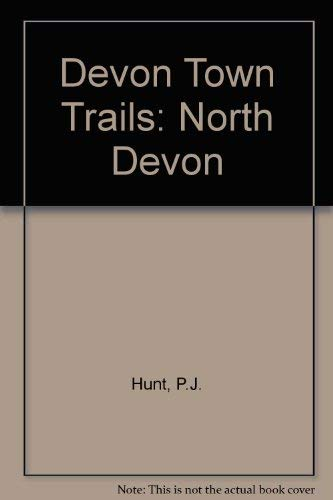 Devon Town Trails : North Devon