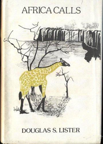 Africa Calls: Lister, Douglas S.