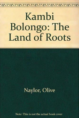9780861167371: Kambi Bolongo: The Land of