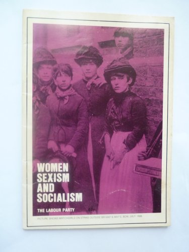 Women, Sexism and Socialism