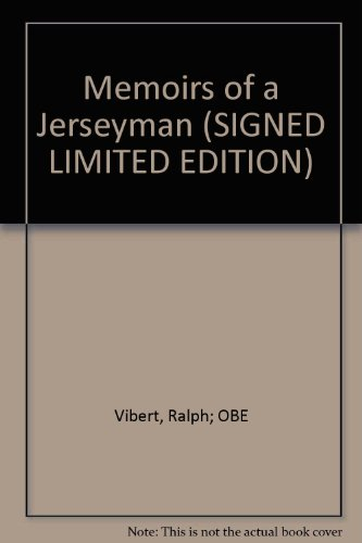 9780861200351: Memoirs of a Jerseyman (SIGNED LIMITED EDITION)