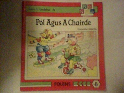 9780861212538: Pol Agus A Chairde