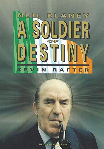 9780861214839: Soldier of Destiny: Blaney