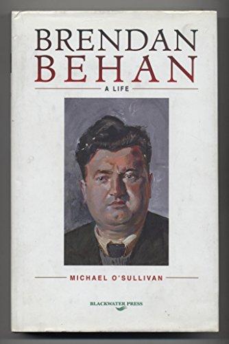 9780861216987: Brendan Behan: A life