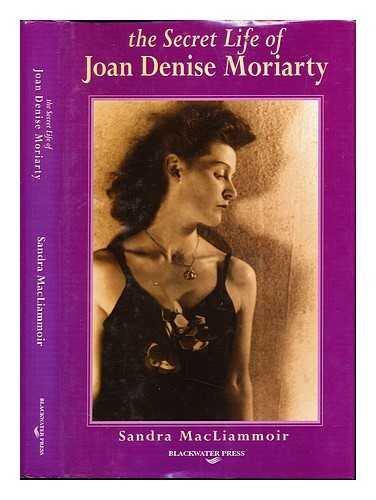 9780861217281: The Secret Life of Joan Denise Moriarty