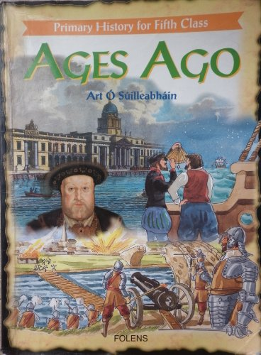 9780861218127: Ages Ago : Primary History for Fifth Class