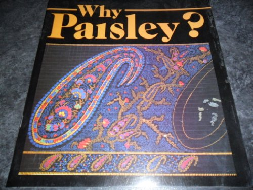 Why Paisley?: Shearer, David R.;