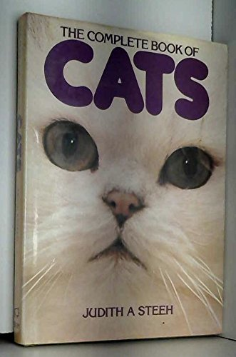 Complete Book of Cats: Judith A. Steer