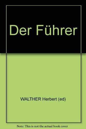 Hitler.: Walther, Herbert. (editor).