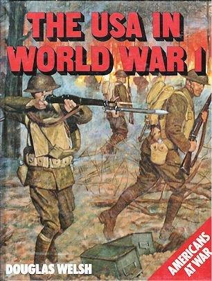 The USA in World War 1: Douglas Welsh