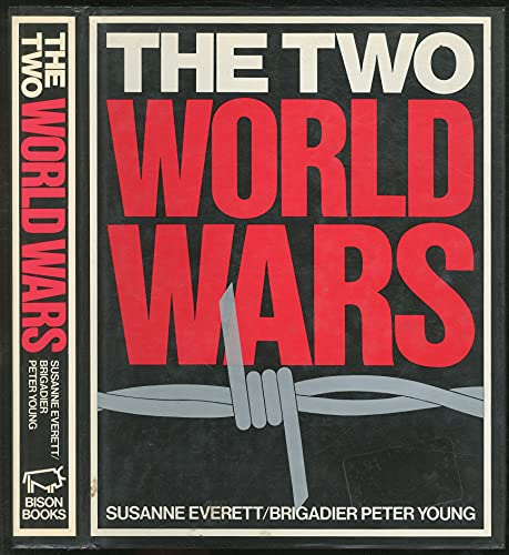 THE TWO WORLD WARS: Susanne Everett and