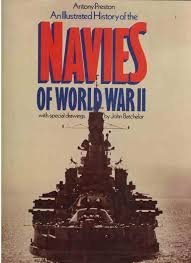 9780861240715: AN ILLUSTRATED HISTORY OF THE NAVIES OF WORLD WAR II